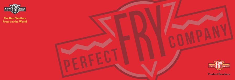 Perfect Fry Proudct and Case Study Guide